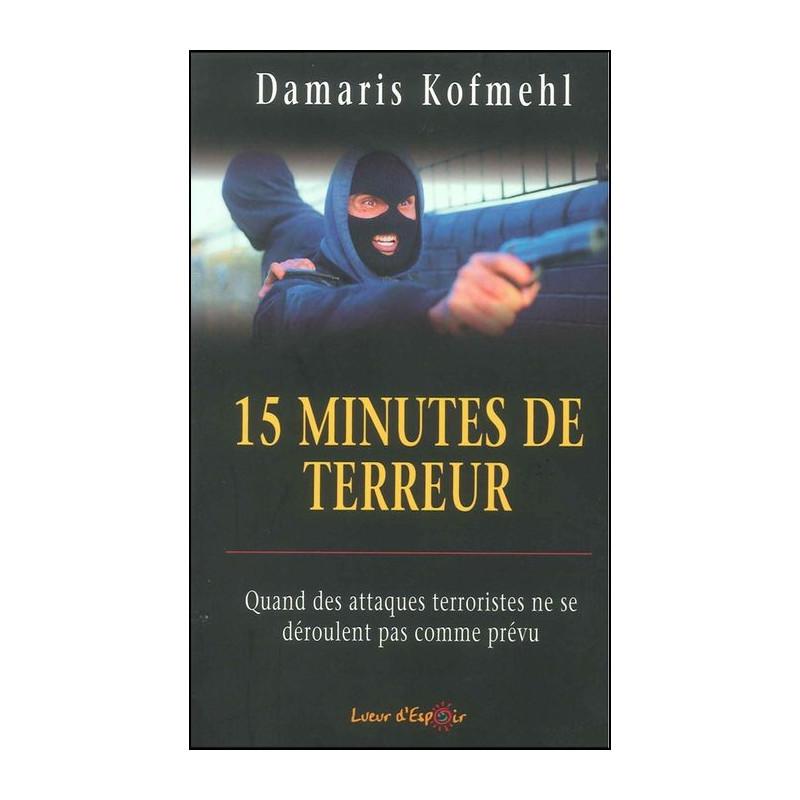 15 minutes de terreur