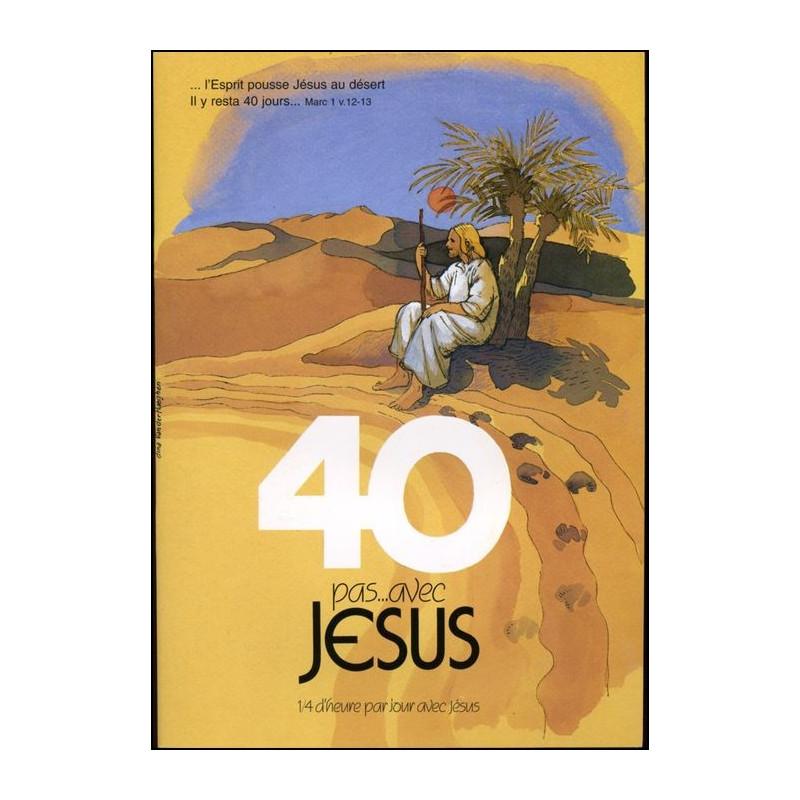 40 pas avec Jésus