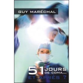 51 jours de coma... Et après ?
