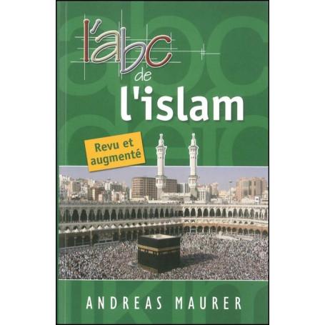 L'abc de l'islam (revu et augmenté)
