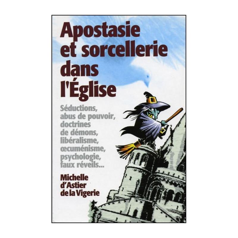 Apostasie et sorcellerie dans l'Eglise