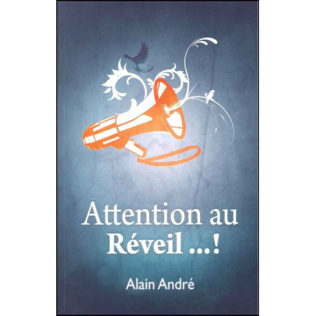 Attention au réveil !