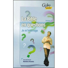 La Bible en questions - volume 3