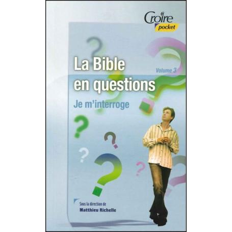 La Bible en questions - volume 3