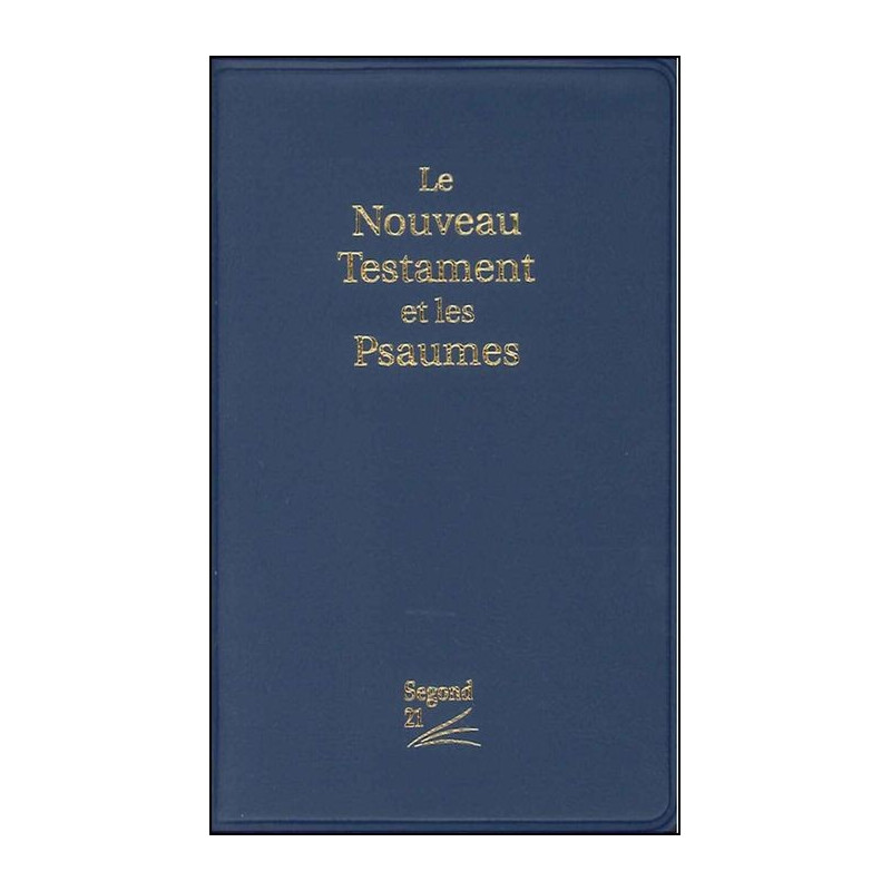 Nouveau Testament Seg.21 Psaumes couverture PVC bleu broché