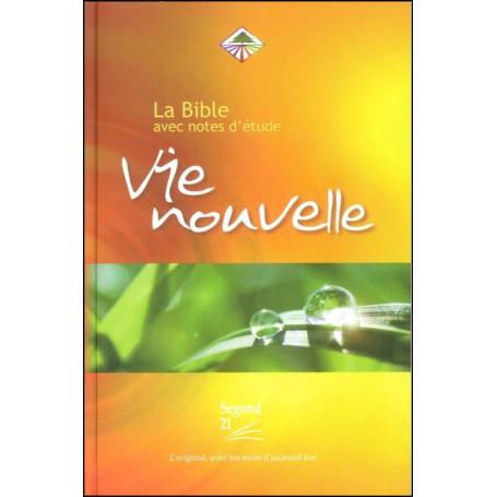 Bible Seg,21 Vie Nouvelle notes d'étude rigide illustrée