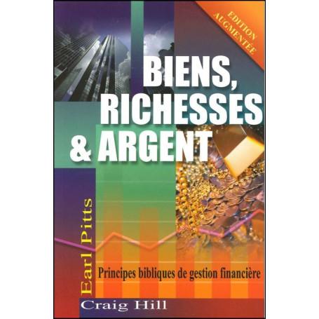Biens, richesses et argent