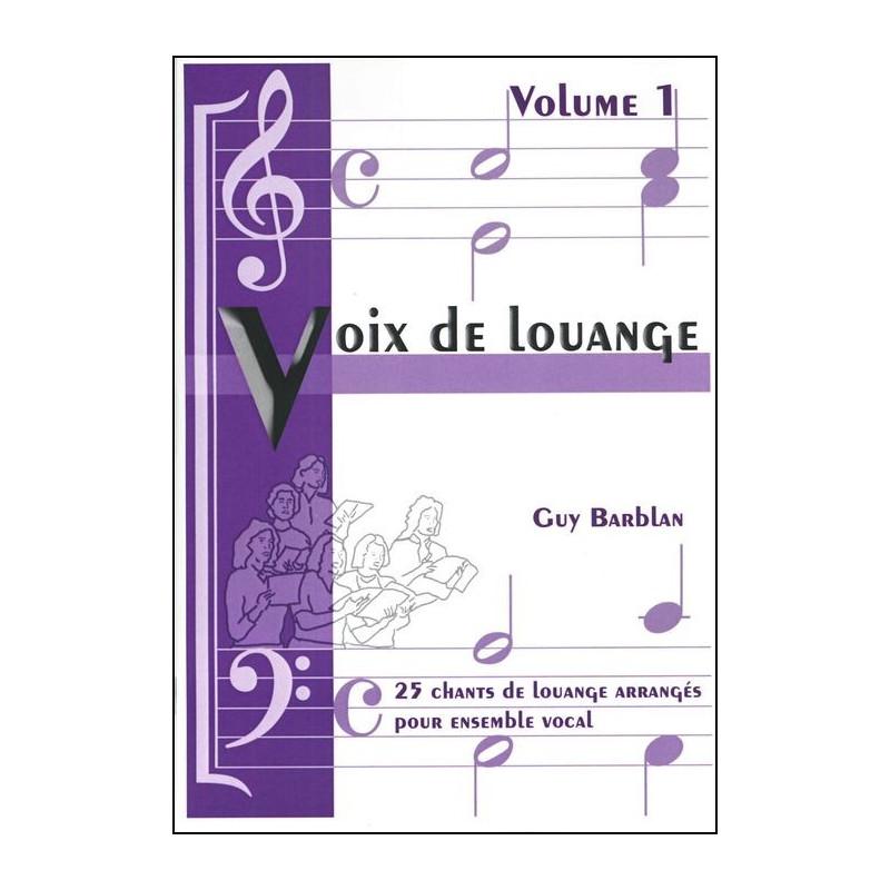 Recueil Voix de louange vol 1 (arrangement pour ensemble vocal)