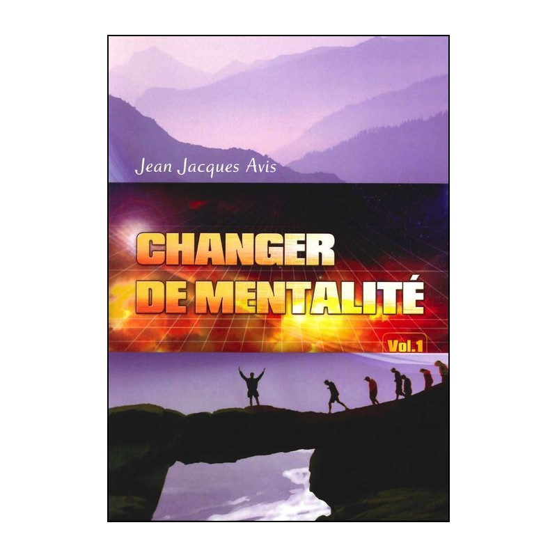 Changer de mentalité (vol. 1)