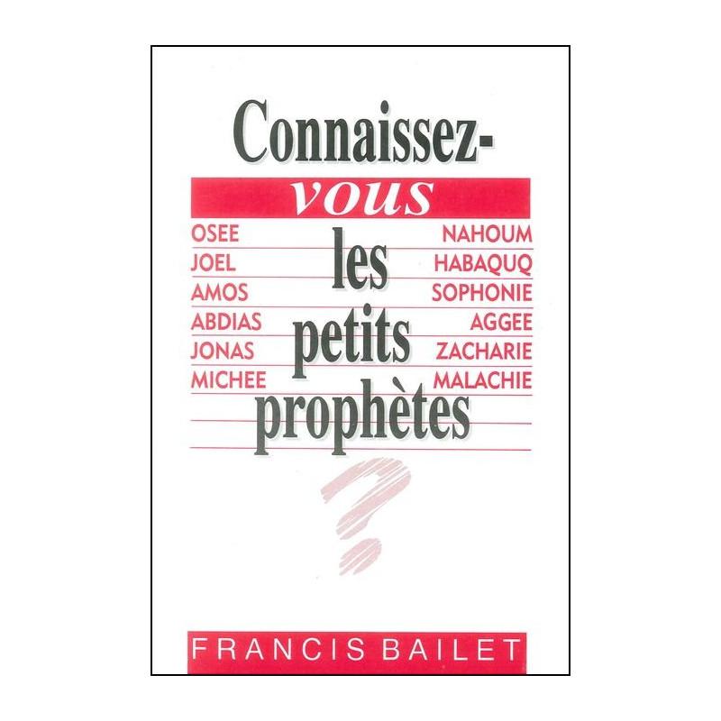 Connaissez-vous les petits prophètes ?
