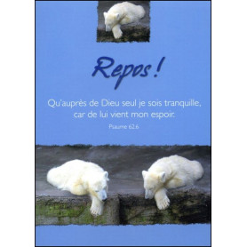 Carte simple Repos ! Psaume 62 : 6