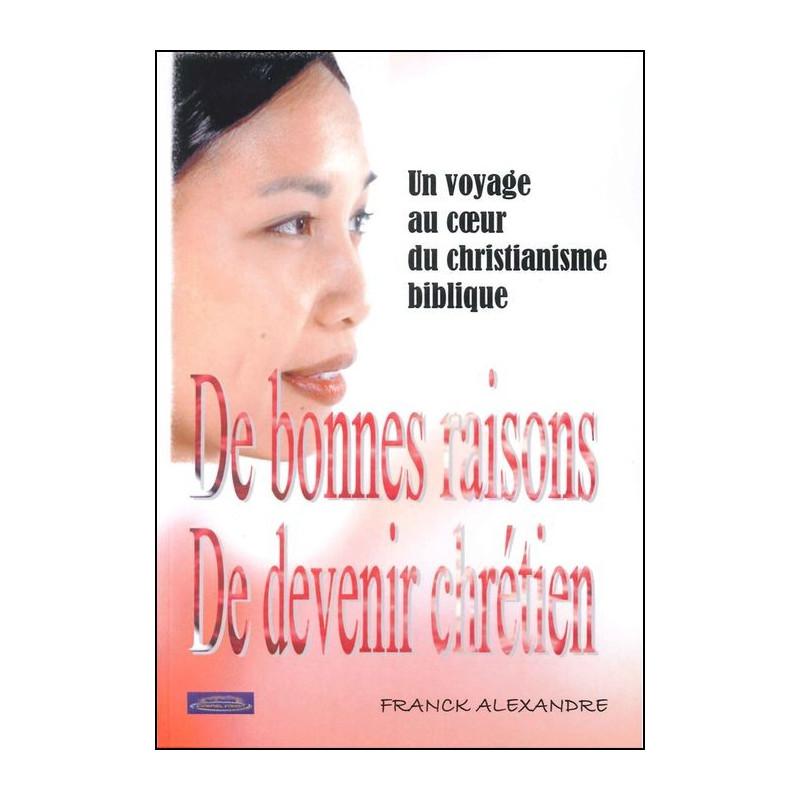 De bonnes raisons de devenir chrétien