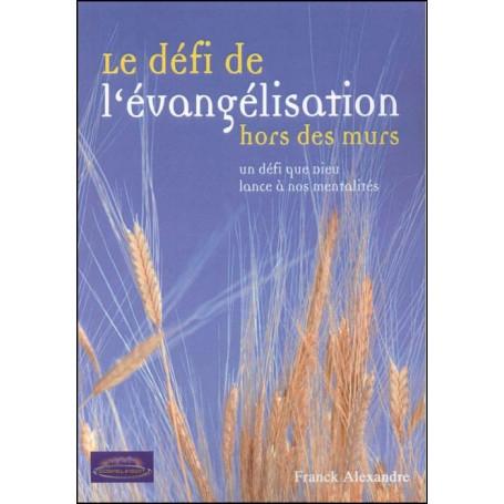 Le défi de l'évangélisation hors des murs