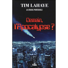 Demain, l'Apocalypse ? Roman