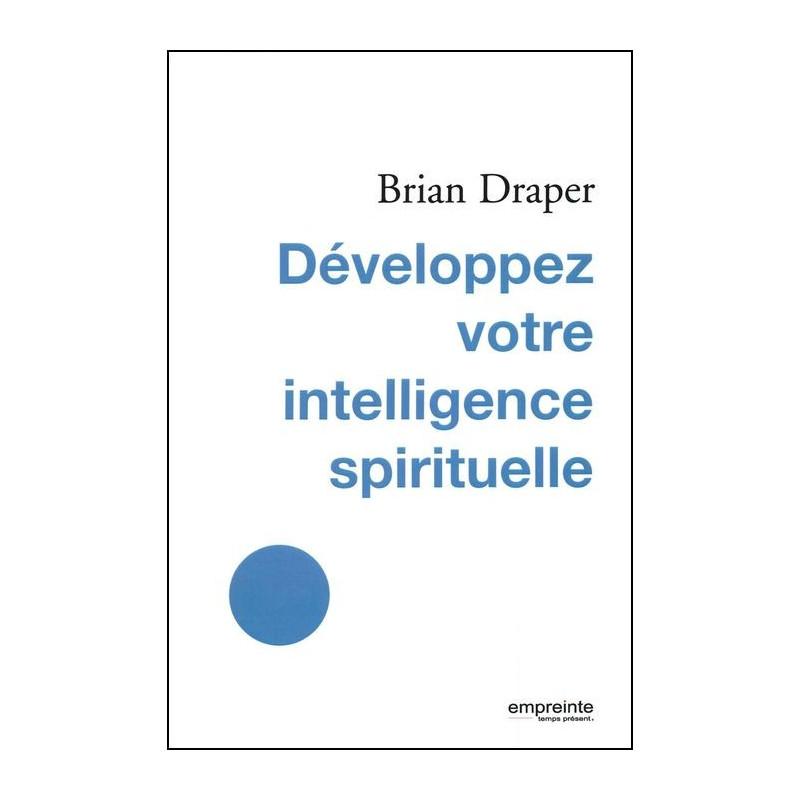 Développez votre intelligence spirituelle