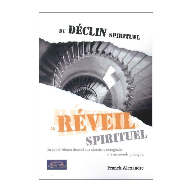 Du déclin spirituel au réveil spirituel