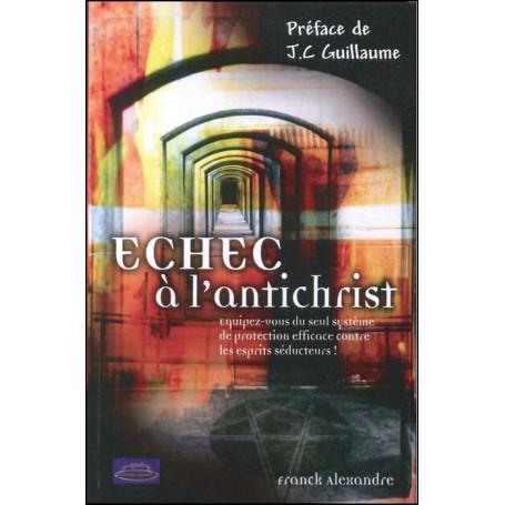 Echec à l'antichrist