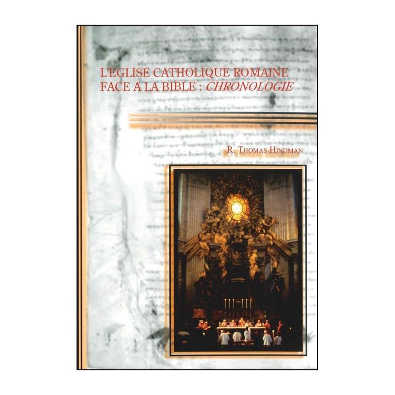 L'Eglise Catholique Romaine face à la Bible : Chronologie