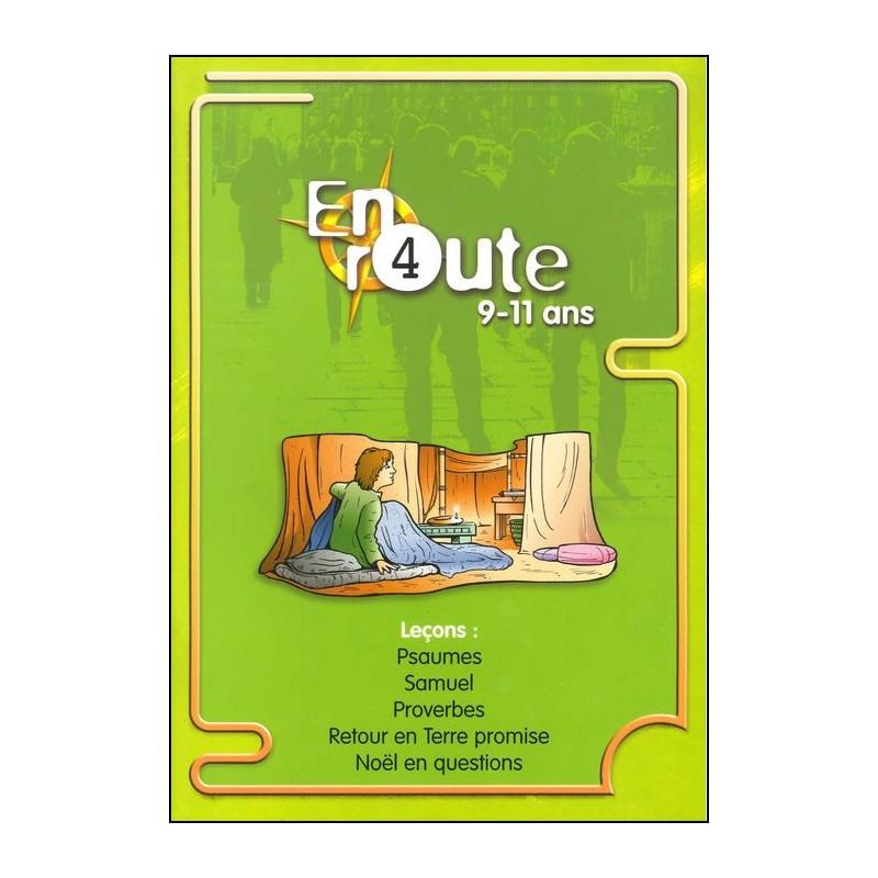 En route 04 : Psaumes, Samuel, Proverbes, Retour en Terre...
