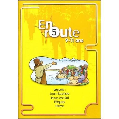 En route 05 : Jean-Baptiste, Jésus est Roi, Pâques, Pierre