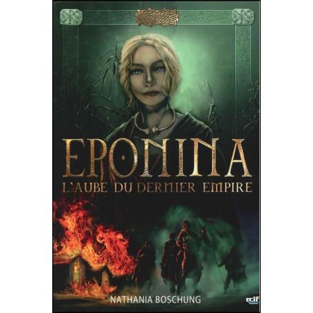 Eponina - L'aube du dernier empire