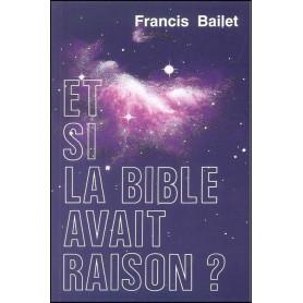 Et si la Bible avait raison ?