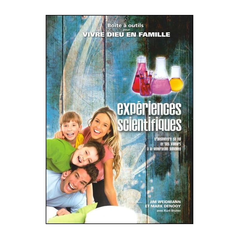Expériences scientifiques - Vivre Dieu en famille