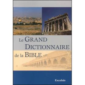 Le grand dictionnaire de la Bible - 2ème édition