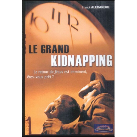 Le grand kidnapping