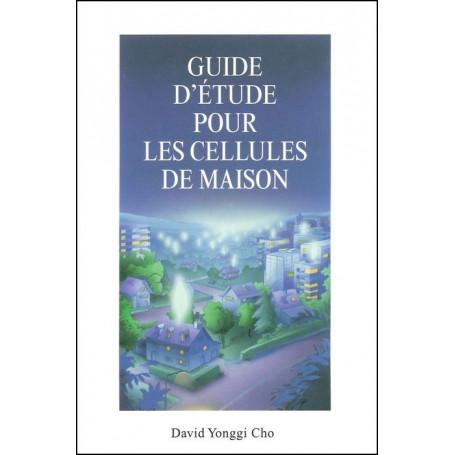 Guide d'étude pour les cellules de maison