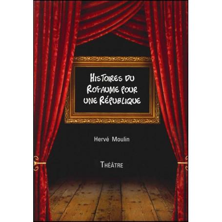 Histoires du royaume pour une république - Théâtre