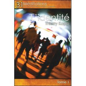 L'identité - 31 méditations pour une transformation durable