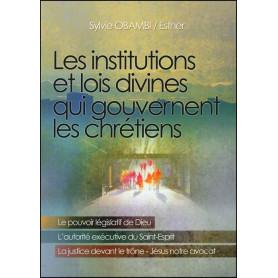 Les institutions et lois divines qui gouvernent les chrétiens