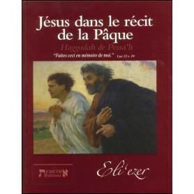 Jésus dans le récit de la Pâque