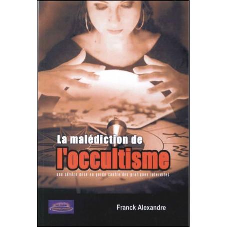 La malédiction de l'occultisme