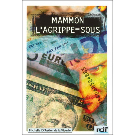 Mammon l'agrippe-sous
