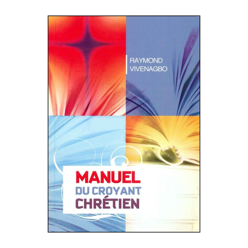 Manuel du croyant chrétien