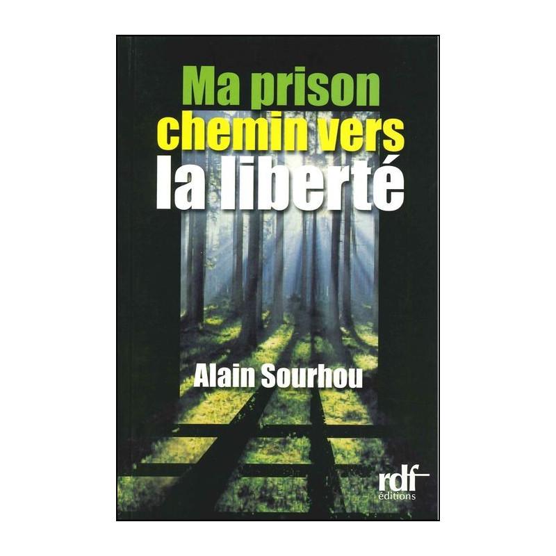 Ma prison chemin vers la liberté