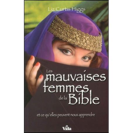 Les mauvaises femmes de la Bible