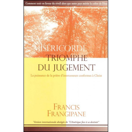 La miséricorde triomphe du jugement