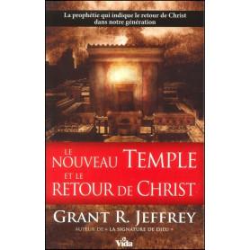 Le nouveau Temple et le retour de Christ