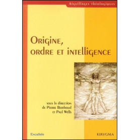 Origine, ordre et intelligence