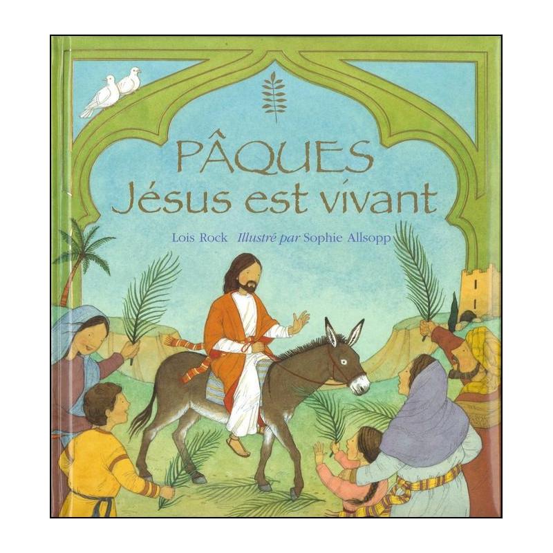Pâques Jésus est vivant