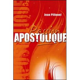 Passion apostolique