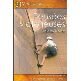 Pensées victorieuses - 31 méditations pour une transformation