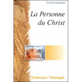 La personne du Christ - Edition révisée