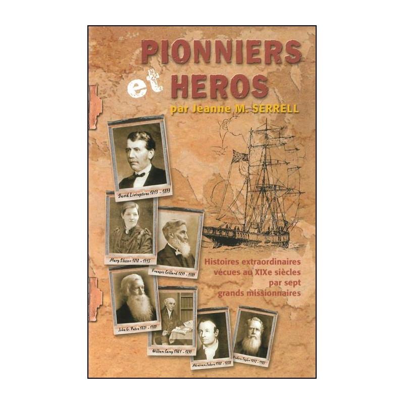 Pionniers et Héros