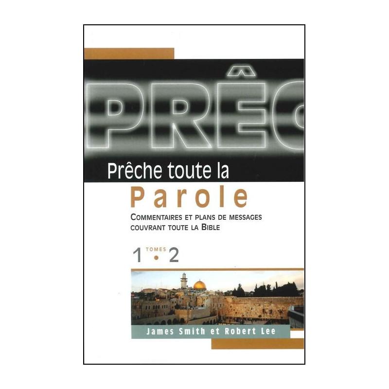 Prêche toute la Parole - Tome 1 et 2