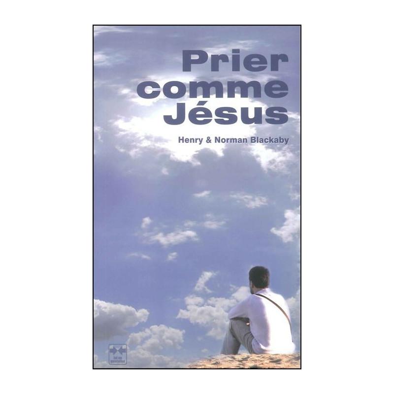 Prier comme Jésus