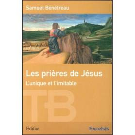 Les prières de Jésus - Edition révisée